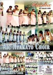 AIC Nyakato Choir Mwanza - Maisha - Click Image to Enlarge