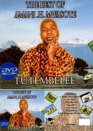 The Best of Amani H. Mwasote - Tutembelee - Click Image to Enlarge