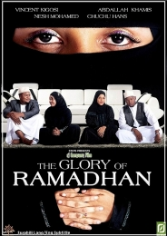 The Glory of Ramadhan - Click Image to Enlarge