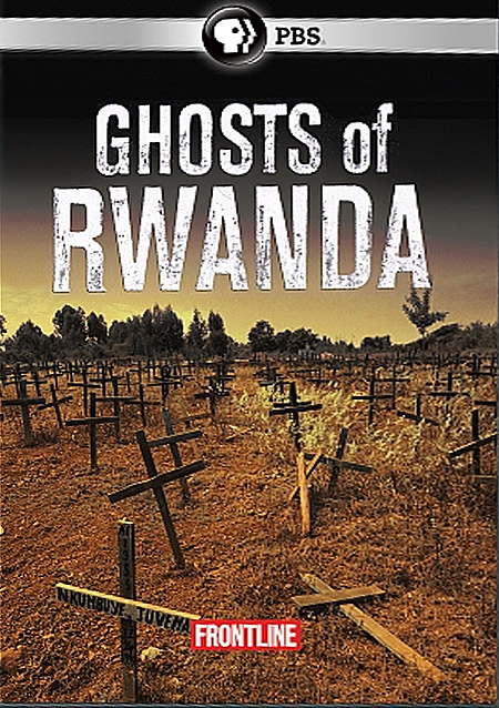 ghost of rwanda Documentary ghosts of rwanda marks the 10th anniversary of the rwandan  genocide with a documentary chronicling one of the worst atrocities of the 20th  century.
